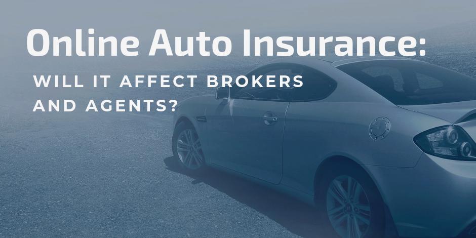 Online Auto Insurance >> Will Online Auto Insurance Threaten Broker And Agent Jobs Fuse